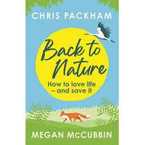 Back to Nature: Conversations with the Wild by Chris Packham, 9781529350432