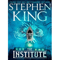 The Institute by Stephen King, 9781529355390