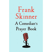 A Comedian's Prayer Book by Frank Skinner, 9781529368956