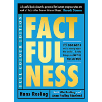 Factfulness (Illustrated) by Hans Rosling, 9781529387155