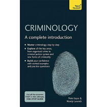 Criminology: A complete introduction by Peter Joyce, 9781529397970