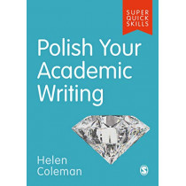 Polish Your Academic Writing by Helen Coleman, 9781529703788