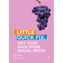 Get Your Data From Social Media: Little Quick Fix by Nicola Thomas, 9781529709704