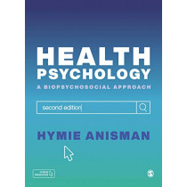 Health Psychology: a Biopsychosocial Approach by Hymie Anisman, 9781529731637