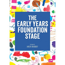 The Early Years Foundation Stage (EYFS) 2021 by Learning Matters, 9781529741476