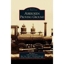 Aberdeen Proving Ground by Bill Bates, 9781531627133