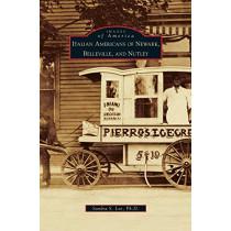 Italian Americans of Newark, Belleville, and Nutley by Sandra S Lee, 9781531636708