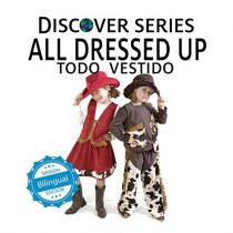 All Dressed Up / Todo Vestido by Xist Publishing, 9781532400858