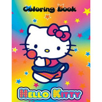 Hello Kitty coloring book: Hello kitty coloring book. An A4 70 page coloring book for kids to enjoy. by K W Design, 9781532820243