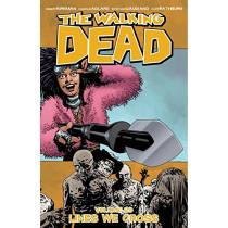 The Walking Dead Volume 29: Lines We Cross by Robert Kirkman, 9781534304970