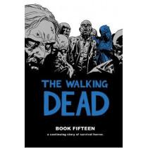 The Walking Dead Book 15 by Robert Kirkman, 9781534308503