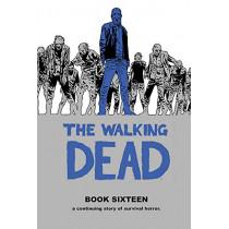 The Walking Dead Book 16 by Robert Kirkman, 9781534313255