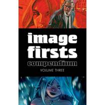 Image Firsts Compendium Volume 3 by Robert Kirkman, 9781534315426