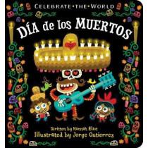 Dia de los Muertos by Hannah Eliot, 9781534415157