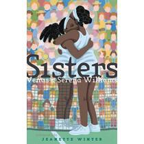 Sisters: Venus & Serena Williams by Jeanette Winter, 9781534431218