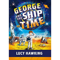 George and the Ship of Time by Lucy Hawking, 9781534437319