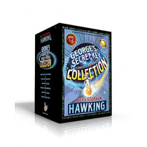 George's Secret Key Complete Paperback Collection: George's Secret Key to the Universe; George's Cosmic Treasure Hunt; George and the Big Bang; George and the Unbreakable Code; George and the Blue Moon; George and the Ship of Time by Lucy Hawking, 9781534