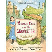Princess Cora and the Crocodile by Laura Amy Schlitz, 9781536208788