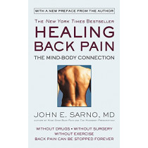 Healing Back Pain (Reissue Edition): The Mind-Body Connection by John E. Sarno, 9781538712610