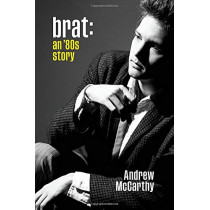 Brat: An '80s Story by Andrew McCarthy, 9781538754276