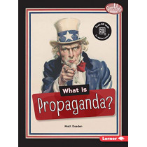 What Is Propaganda? by Matt Doeden, 9781541574755