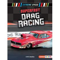 Superfast Drag Racing by J Chris Roselius, 9781541587359