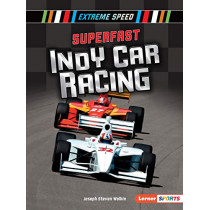 Superfast Indy Car Racing by Joseph Steven Wolkin, 9781541587373