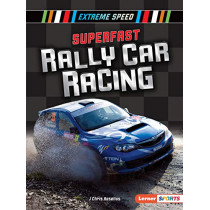 Superfast Rally Car Racing by J Chris Roselius, 9781541587397
