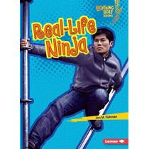 Real-Life Ninja by Jon M. Fishman, 9781541589186