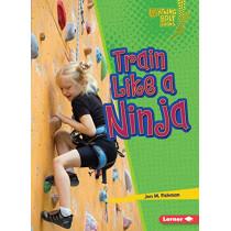 Train Like a Ninja by Jon M. Fishman, 9781541589193