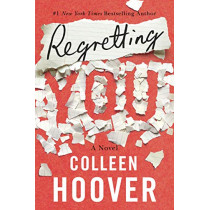 Regretting You by Colleen Hoover, 9781542016421