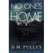 No One's Home by D. M. Pulley, 9781542041546