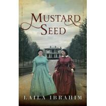 Mustard Seed by Laila Ibrahim, 9781542045568
