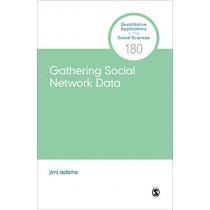 Gathering Social Network Data by jimi adams, 9781544321462