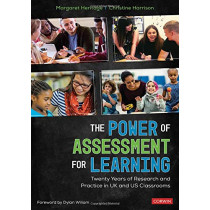 The Power of Assessment for Learning: Twenty Years of Research and Practice in UK and US Classrooms by Margaret Heritage, 9781544361468