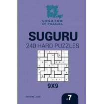 Creator of puzzles - Suguru 240 Hard Puzzles 9x9 (Volume 7) by Mykola Krylov, 9781545201473