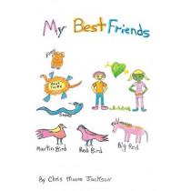My Best Friends by Chris Moore Jackson, 9781545663004