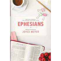 Ephesians: Biblical Commentary by Joyce Meyer, 9781546025993