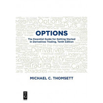 Options: The Essential Guide for Getting Started in Derivatives Trading, Tenth Edition by Michael C Thomsett, 9781547416141