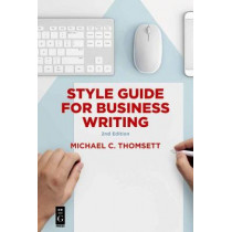 Style Guide for Business Writing: Second Edition, 9781547416189
