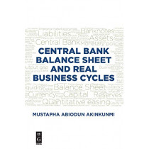 Central Bank Balance Sheet and Real Business Cycles by Mustapha Akinkunmi, 9781547416677