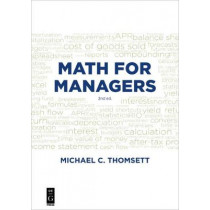 Math for Managers by Michael C. Thomsett, 9781547416707
