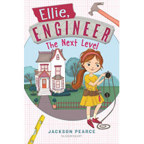 Ellie, Engineer: The Next Level by Jackson Pearce, 9781547602063