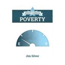 About Canada: Poverty by Jim Silver, 9781552666814