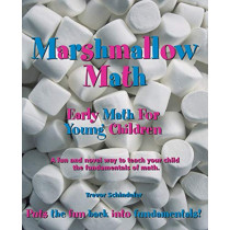 Marshmallow Math: Early Math for Young Children by Trevor Schindeler, 9781553953951