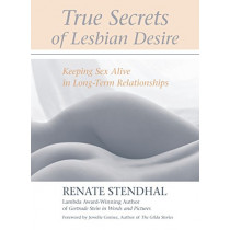 True Secrets Lesbian Desire by Renate Stendhal, 9781556434754