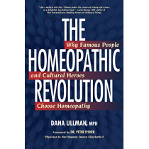 Homeopathy Revolution by Dana Ullman, 9781556436710