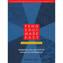 Feng Shui Made Easy, Revised Edition by William Spear, 9781556439384