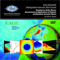 Geophysics Under Stress: Geomechanical Applications of Seismic and Borehole Acoustic Waves by Colin Sayers, 9781560802792