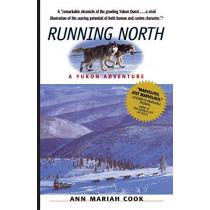 Running North by Ann Mariah Cook, 9781565122536